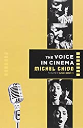 The Voice in Cinema by Michel Chion (1999-02-10)