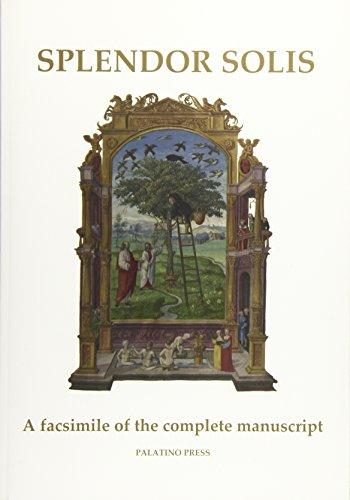 Splendor Solis: A facsimile of the complete manuscript por Palatino Press