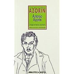 Antonio Azorín: Pequeño libro en que se habla de la vida de este pequeño señor (Biblioteca de autores)