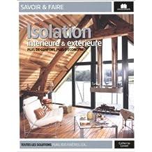 Isolation intérieure et extérieure de Catherine Levard ( 9 septembre 2011 )