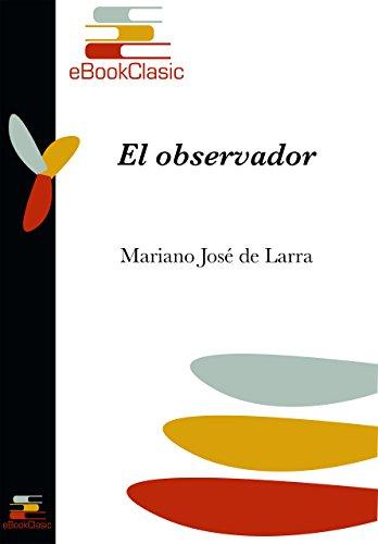 El Observador por Mariano José De Larra Gratis