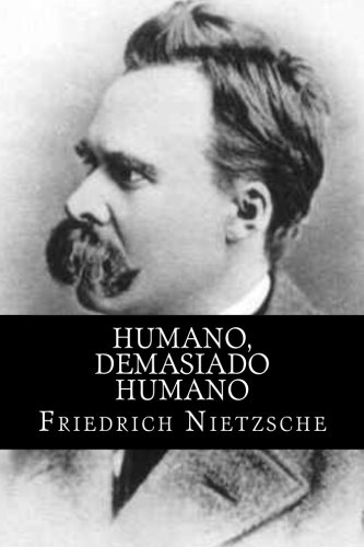 humano-demasiado-humano-spanish-edition