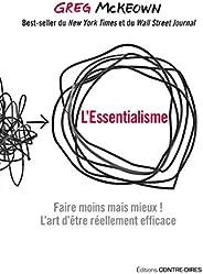 L'essentialisme : Faire moins mais mieux ! L'art d'être réelleme