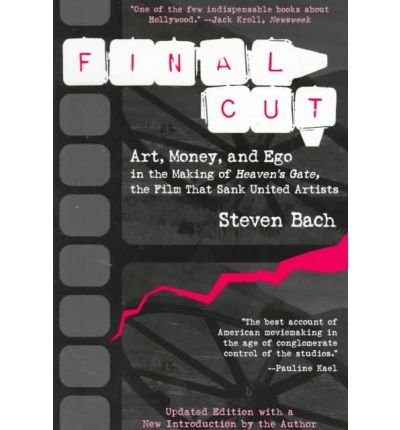 [(Final Cut: Art, Money and EGO in the Making of