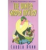 [The Winter Garden Mystery] [by: Carola Dunn]