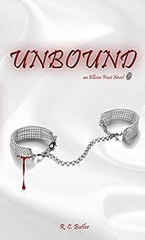 Unbound (Ellison Frost - Bound Book 1) (English Edition) di [Butler, R. C.]