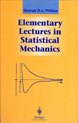 Elementary Lectures in Statistical Mechanics (Graduate Texts in Contemporary Physics) Hardcover December 28, 1999