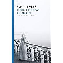 Libro de horas de Beirut/ Book of Hours of Beirut