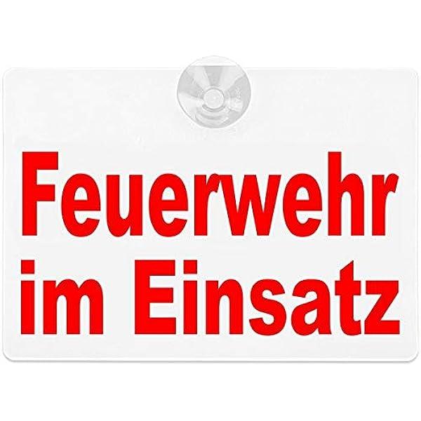 Paco Deutschland E K Warnschild Feuerwehr Im Einsatz 20x15cm Weiß Auto