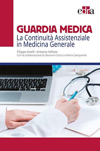 Guardia medica. La continuità assistenziale in medicina generale
