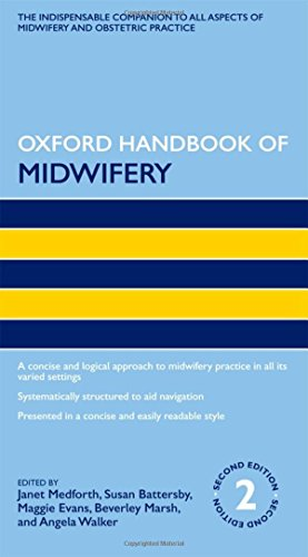 Oxford Handbook of Midwifery (Oxford Handbooks in Nursing) (Mutterschaft Oxford)