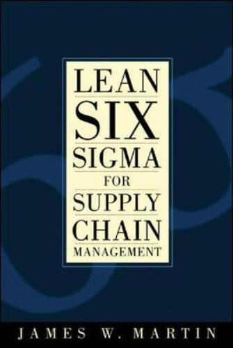 Preisvergleich Produktbild Lean Six Sigma for Supply Chain Management: The 10-step Solution Process