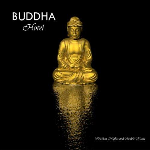 Buddha Hotel Bar Music Lounge Music Dj Continuous Mix Arabian Music Mix
