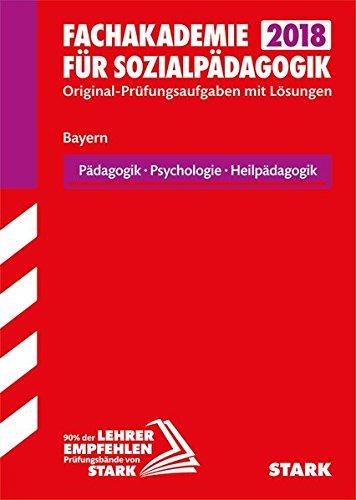 Abschlussprüfung Fachakademie - Pädagogik, Psychologie, Heilpädagogik - Bayern