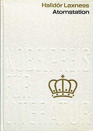 Atomstation. Nobelpreis für Literatur 1955 - Island. Diese Ausgabe ist eine auf den Kreis der Nobelpreisfreunde beschränkte Auflage und trägt in der Reihe des literarischen Nobelpreises die laufende Nummer 50. (Kreis 50 Ist Der)