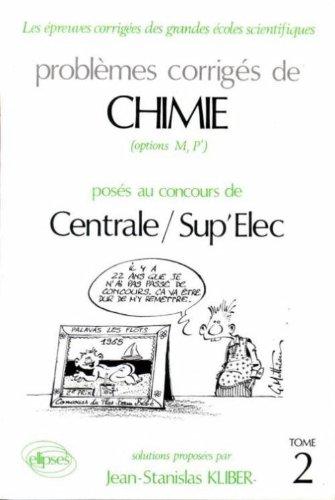 Chimie Centrale/Supélec 1988-1991, tome 2 par Jean-Stanislas Kliber (Broché)