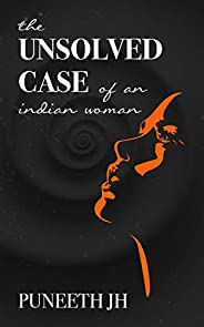 The Unsolved case of an Indian woman