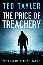 The Price Of Treachery: The Phoenix Series Book 5