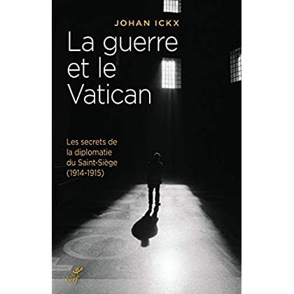 La guerre et le Vatican (Histoire)