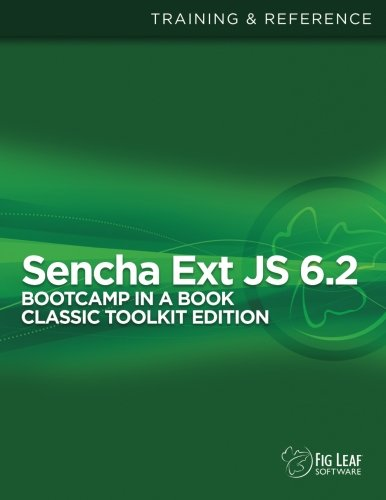 sencha-ext-js-6-bootcamp-in-a-book-classic-toolkit-edition