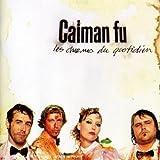 Songtexte von Caïman Fu - Les Charmes du quotidien
