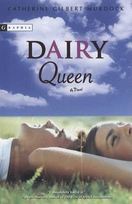 dairy-queen-by-author-professor-catherine-gilbert-murdock-published-on-june-2007