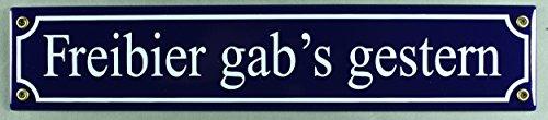 Straßenschild Freibier gab s gestern 40x8 cm Email Biergarten Schild Emaille