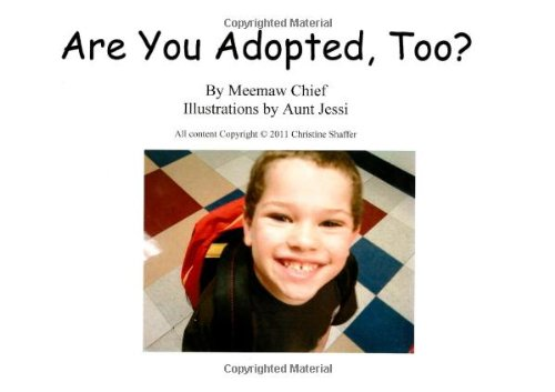 Are You Adopted, Too?