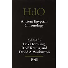 Ancient Egyptian Chronology: (Handbook of Oriental Studies: Section 1; The Near and Middle East)