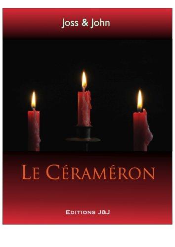 Télécharger Le Cerameron ou Le SM Amoureux: Sadomasochisme pour des couples normaux PDF Fichier