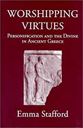 Worshipping Virtues: Personification and the Divine in Ancient Greece