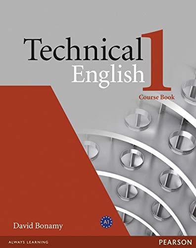 Technical english. Course book. Per le Scuole superiori: Technical English Level 1 Coursebook