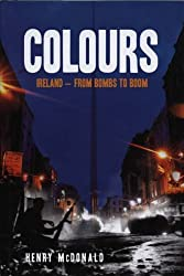 Colours: Ireland - From Bombs to Boom