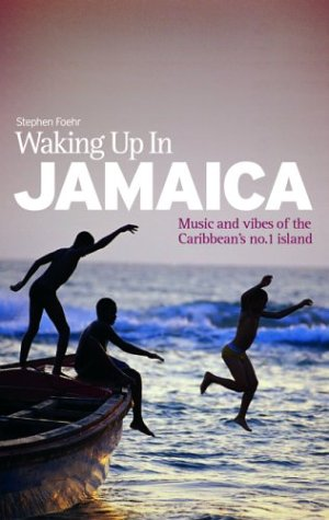 Waking Up In Jamaica: Music and vibes of the Caribbean's no.1 Island