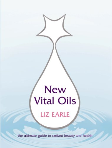 Das Reine Ätherische Öl Now Foods (New Vital Oils: Discover How Just a Few Drops a Day Can Ensure You Look and Feel Great!)