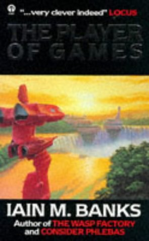 Cover of The Player Of Games (The Culture book 2)