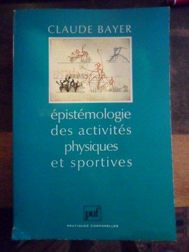 Epistémologie des activités physiques et sportives