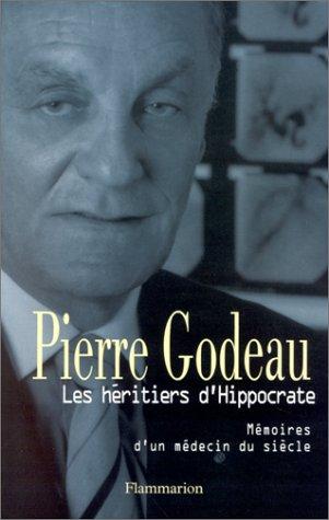 Les héritiers d'Hippocrate par Pierre Godeau