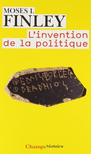 L'invention de la politique