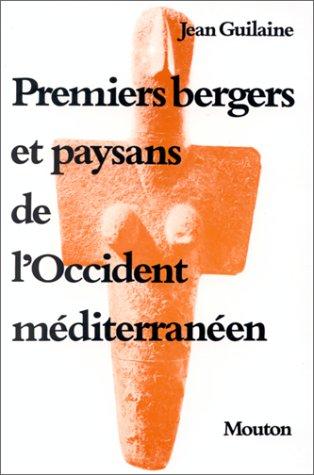 Premiers bergers et paysans de l'Occident méditerranéen