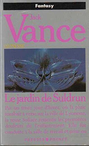 Le Jardin de Suldrun, tome 1