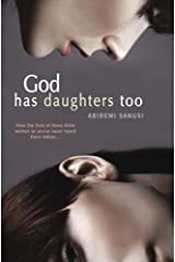 God Has Daughters Too Paperback