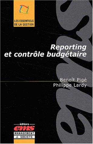 Reporting et contrôle budgétaire par Benoît Pigé, Philippe Lardy