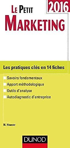 Le Petit Marketing 2016 - 6e éd. - Les pratiques