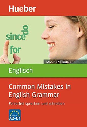 Taschentrainer Englisch - Common Mistakes in English Grammar: Fehlerfrei sprechen und schreiben / Buch (Common Englischen Dem)
