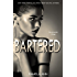 Bartered (The Encounter Trilogy Book 1) (English Edition)
