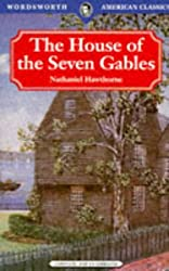 House of the Seven Gables (Wordsworth American Classics)