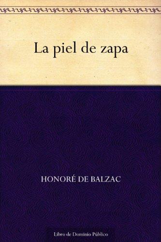 La piel de zapa por Honoré de Balzac
