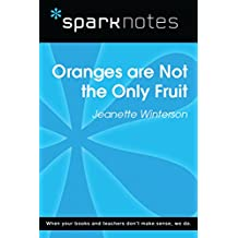 Oranges are Not the Only Fruit (SparkNotes Literature Guide) (SparkNotes Literature Guide Series) (English Edition)
