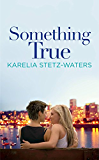 Something True (Out in Portland Book 1) (English Edition)